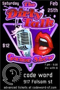 Dirty Talk Game Show 2/25/17